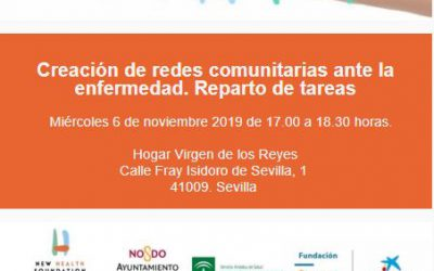 Taller Cuidando Contigo: Creación de redes comunitarias ante la enfermedad. Reparto de tareas en Sevilla Contigo