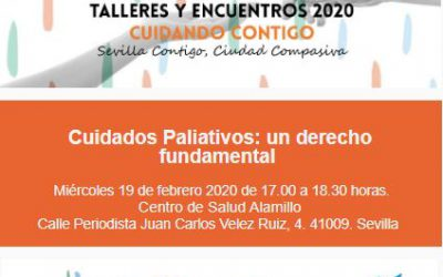 Cuidados Paliativos: un derecho fundamental. En Sevilla Contigo, Ciudad Compasiva