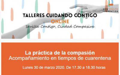 Taller ONLINE gratuito: la práctica de la compasión (Lunes 30/03/20 17:30)