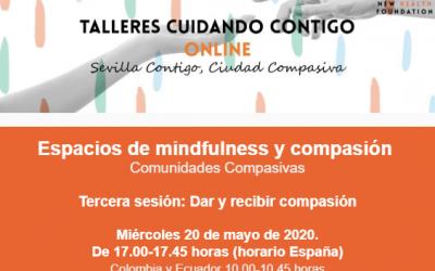 """Sesión online: """"Dar y recibir compasión"""" (Espacios Mindfulness y compasión)"""