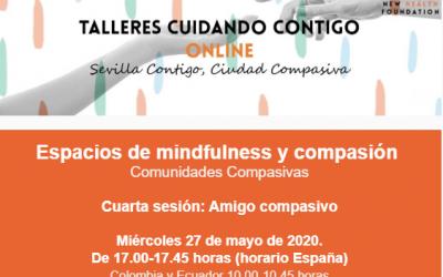 """Sesión online: """"Amigo compasivo"""" (Espacios Mindfulness y compasión)"""