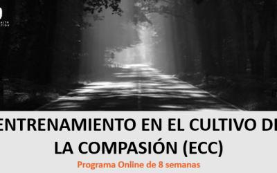 ENTRENAMIENTO EN EL CULTIVO DE LA COMPASIÓN (ECC). 1ªEdición Online.