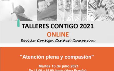 """TALLER ONLINE: """"ATENCIÓN PLENA Y COMPASIÓN"""""""