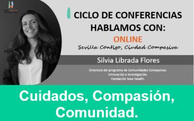 CICLO DE CONFERENCIAS.  Hablamos con… Silvia Librada Flores.